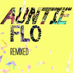 AUNTIE FLO - Remixed : HUNTLEYS & PALMERS (UK)