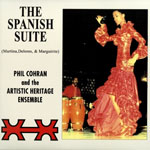 PHILIP COHRAN AND THE ARTISTIC HERITAGE ENSEMBLE - The Spanish Suite : LP