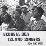 GEORGIA SEA ISLAND SINGERS - Join The Band : LP