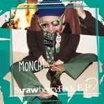MONCHI - Strawberry Fuck EP 2 -街の灯- : EBINOMA <wbr>(JPN)