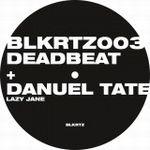 DEADBEAT + DANUEL TATE - Lazy Jane : 12inch