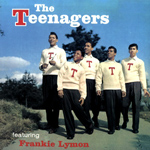 FRANKIE LYMON & THE TEENAGERS - The Teenagers Feat. Frankie Lymon : RUMBLE (ITA)