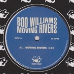 BOO WILLIAMS - Moving Rivers : 12inch