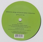 CREATIVE SWING ALLIANCE - Give It To Me : 12inch