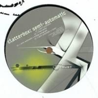 CLATTERBOX - Semi-Automatic : TRUST (AUT)