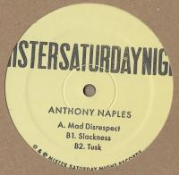 ANTHONY NAPLES - Mad Disrespect EP : 12inch