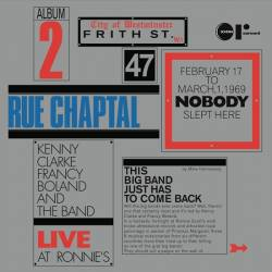 THE KENNY CLARKE FRANCY BOLAND BIG BAND - Live At Ronnie's ; Album 2 ; Rue Chaptal : REARWARD (ITA)