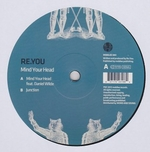 RE.YOU - Mind Your Head : 12inch