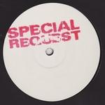 SPECIAL REQUEST - Deflowered (Kassem Mosse & Mix Mup Remix)/ Lolita (Warehouse Dub) : 12inch