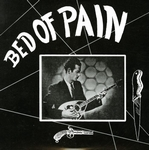 VARIOUS - Bed of Pain : LP