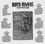 BOYD RIVERS - You Can\'t Make Me Doubt : LP