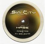 HAZE - Maestro / My Selecta : Sin City Recordings (UK)