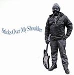 VARIOUS - Sticks Over My Shoulder : LP