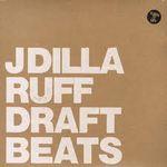 J DILLA - Ruff Draft Instrumental : LP