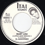 DR.ALIMANTADO / PETER TOSH - May Lou / A Little Melodica : 7inch