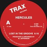 HERCULES - Lost In The Groove / 7 Ways : TRAX Records (US)