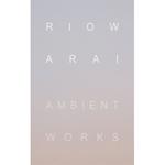 RIOW ARAI - Ambient Works : duenn (JPN)