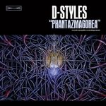 D-STYLES - Phantazmagorea : 2LP