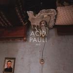 ACID PAULI - mst : LP
