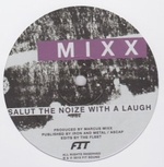 MARCUS MIXX / FIT - Salute The Noize With A Laugh / Kali : 12inch