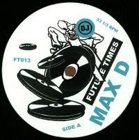 MAX D - Orgies Of The Hemp Eaters / Slick : 12inch