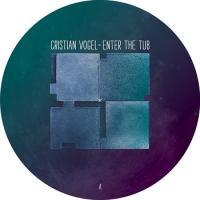 CRISTIAN VOGEL - Enter The Tub : SHITKATAPULT (GER)
