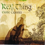 REAL THING - Exotic Capoeira : - (JPN)