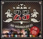 VARIOUS ARTISTS - SOUNDTRACK BAR 25 - Tage Ausserhalb Der Zeit : 2CD