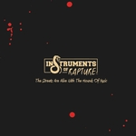 VARIOUS ARTISTS - The Streets Are Alive With The Hounds Of Music : INSTRUMENTS OF RAPTURE (UK)