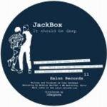 JACKBOX - It Should Be Deep : SALON (FRA)