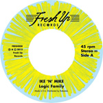 IKE 'N' MIKE - Logic Family / Highly Illogical : FRESH UP (UK)