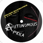 JD TWITCH - Autonomous Africa Vol 1 : AUTONOMOUS AFRICA (UK)