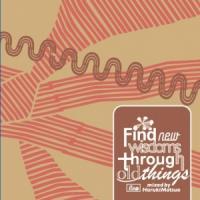 HARUKI MATSUO - Find New Wisdoms Through Old Things : CD