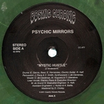 PSYCHIC MIRRORS - Mystic Hustle : COSMIC CHRONIC (US)