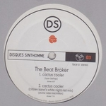THE BEAT BROKER/ LARS BEHRENROTH - Cactus Cooler / The Beach : 12inch