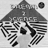 DREAM 2 SCIENCE - Dream 2 Science : 12inch