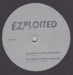 MURPHY JAX FEAT. MIKE DUNN - Lets Get To It : EXPLOITED (GER)