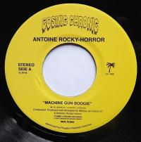 ANTOINE ROCKY-HORROR - Machine Gun Boogie : COSMIC CHRONIC (US)