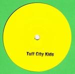 TUFF CITY KIDS - Bobby Tacker EP : UNTERTON (GER)