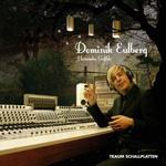 DOMINIK EULBERG - Heimische Gefilde : CD