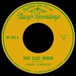 HUBERT ROBINSON - High Class Woman / Old Woman Boogie : 7inch