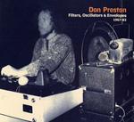 DON PRESTON - Filters, Oscillators & Envelopes 1967-75 : CD