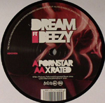 DREAM FT. BEEZY - Porn Star / X Rated : HENCH (UK)