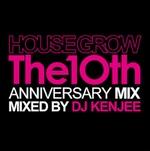 DJ KENJEE - Housegrow The 10th Anniversary Mix : MINORITY (JPN)