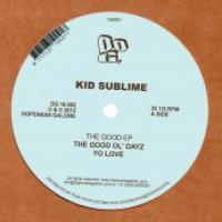 KID SUBLIME - The Good EP : 12inch