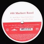 MARBERT ROCEL - Small Hours Remix EP 1 : 12inch