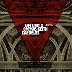 OM UNIT X OM\'MAS KEITH / DAEDELUS - LA Refixes : ALL CITY DUBLIN (IRL)
