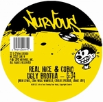 REAL NICE & CUBIQ / LEGENDARY 1979 ORCHESTRA/ - Ugly Brotha / Take You There : NURVOUS (US)