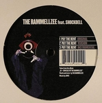 THE RAMMELLZEE - Pay The Rent / Beat Bop Part 2 : GOMMA (GER)
