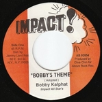 BOBBY KALPHAT - Bobby\'s Theme : IMPACT (US)